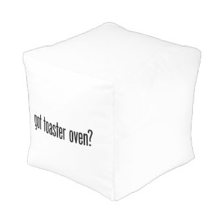 got toaster oven cube pouffe