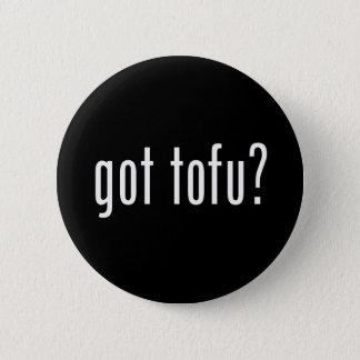 Got Tofu? Vegan Vegetarian Protein! 6 Cm Round Badge