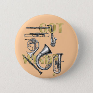 Got Wind Funny Wind Instrument players gifts 6 Cm Round Badge