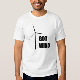 Got Wind - T Shirt