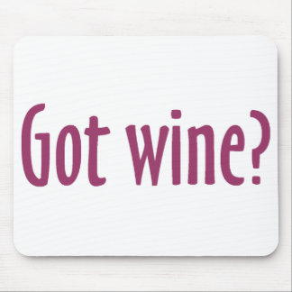 Got Wine Mousepad