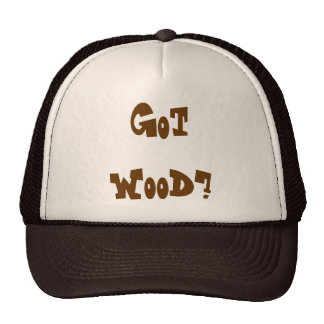 Got Wood hat