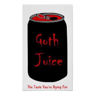 Goth Juice Poster