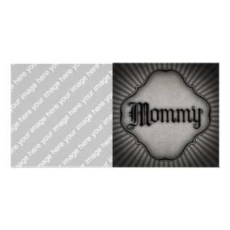 Gothic Text Mommy Custom Photo Card