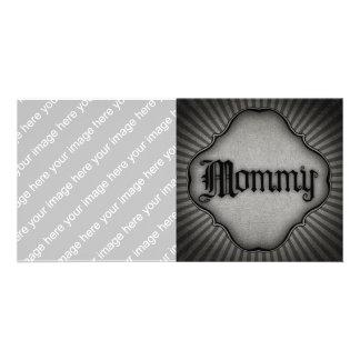 Gothic Text Mommy Custom Photo Card