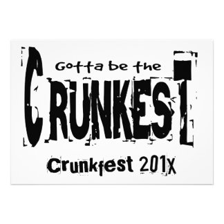 Gotta be the Crunkest Custom Invites