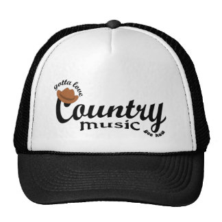 gotta love country music trucker hats