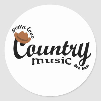 gotta love country  music yeehaw round sticker