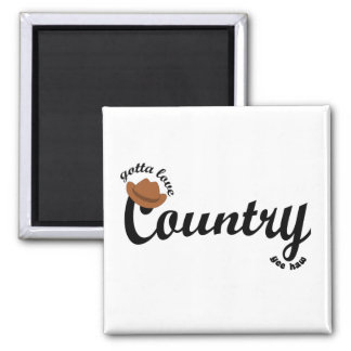 gotta love country yeehaw square magnet