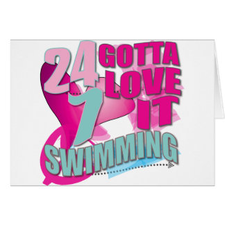 Gotta Love Swim gifts for Swimmers Card