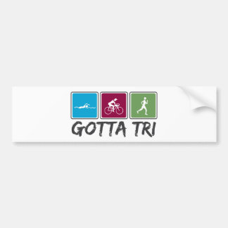 gotta tri (Triathlon) Bumper Sticker