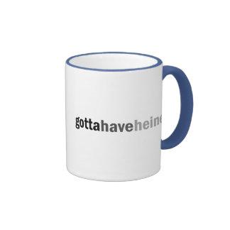 Gottahaveheine Ringer Coffee Mug