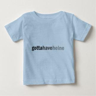 Gottahaveheine Tshirt