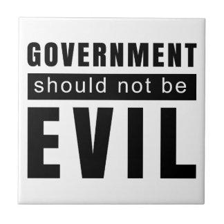 Goverment shouldn't be evil ceramic tile
