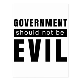 Goverment shouldn't be evil postcard