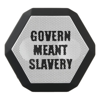 Govern Meant Slavery