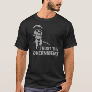 GOVERNMENT CONSPIRACY T-Shirt