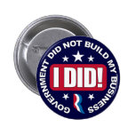 Government did not build my Business. 6 Cm Round Badge