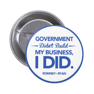 Government Didn't Build My Business (Blue Border) 6 Cm Round Badge