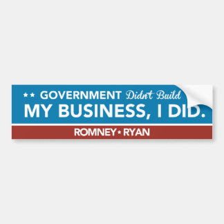 Government Didn't Build My Business, I DID. Blue Car Bumper Sticker
