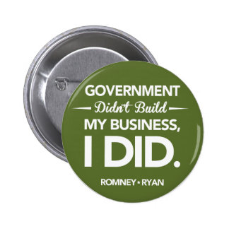 Government Didn't Build My Business Round (Green) 6 Cm Round Badge