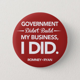 Government Didn't Build My Business Round (Red) 6 Cm Round Badge