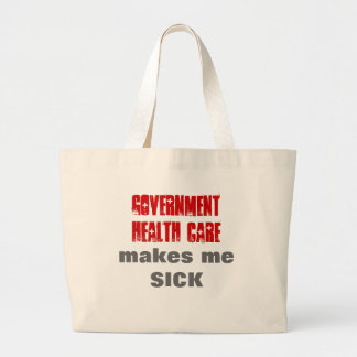 Government Health Care Makes Me Sick Jumbo Tote Bag