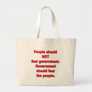 Government should fear people tote bag
