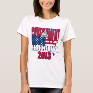 Government Shutdown 2013 T-Shirt