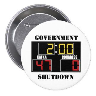 Government Shutdown 7.5 Cm Round Badge