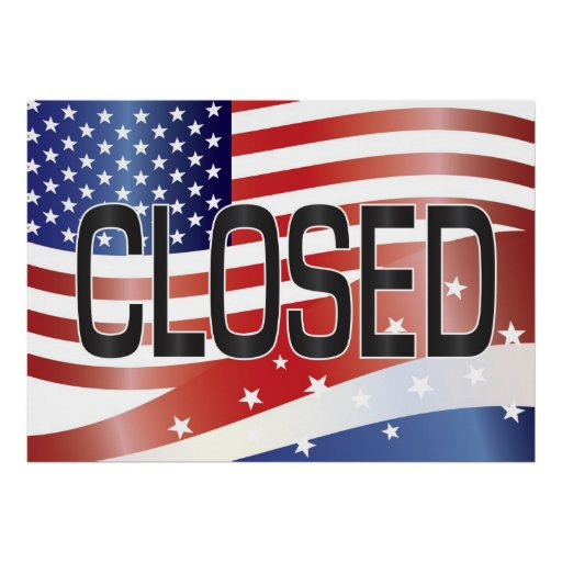 Government Shutdown Closed Sign USA Flag Poster