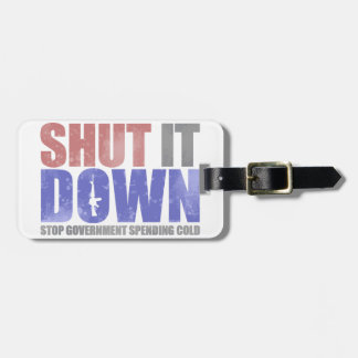 Government Shutdown - Shut It Down Tags For Bags