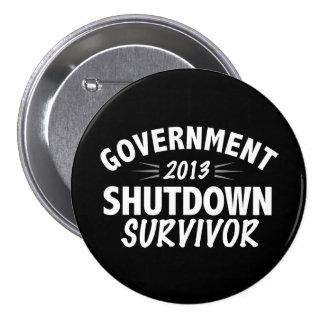 Government Shutdown Survivor 7.5 Cm Round Badge