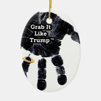 Grab It Like Trump Handprint With Ring Ceramic Ornament