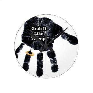 Grab It Like Trump Handprint With Ring Round Clock
