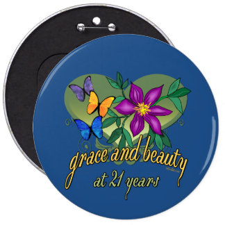 Grace and Beauty at 21 6 Cm Round Badge