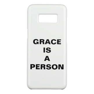 """""""Grace Is A Person"""" Samsung Galaxy S8 Case"""