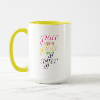 Grace Upon Grace Upon Coffee - 15 oz. Coffee Mug