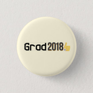 Grad 2018 Thumbs Up Mini Pin