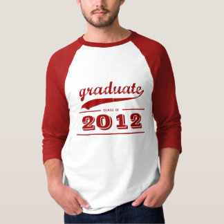 Graduate Class of 2012 Baseball Jersey T-Shirt