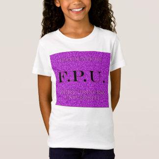 Graduate F.P.U. Fairy Princess University 1 T-Shirt