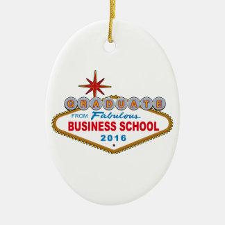 Graduate From Fabulous Business School 2016 (Vegas Ceramic Oval Decoration