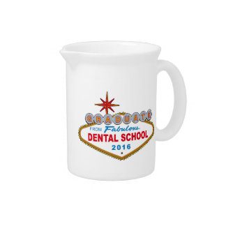 Graduate From Fabulous Dental School 2016 (Vegas) Beverage Pitchers