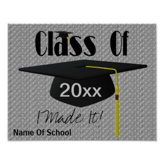 Graduation Cap Tassel I Made It Funny Poster