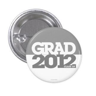 Graduation Class Of 2012 Button Gray White