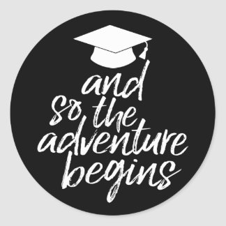 Graduation Class of 2017 & So the Adventure Begins Round Sticker