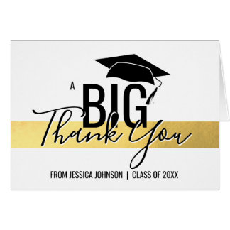 GRADUATION CLASS OF - THANK YOU Gold Foil White Card