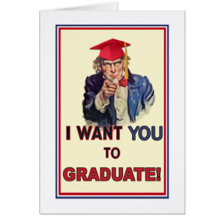 Graduation Encouragement, Uncle Sam Giving Orders Card