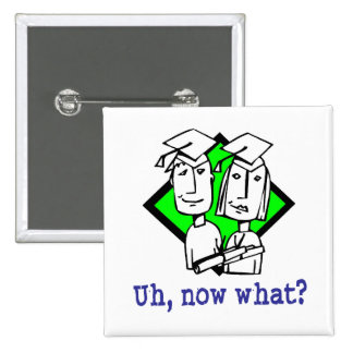 Graduation Humor Button