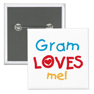 Gram Loves Me T-shirts and Gifts Pinback Buttons